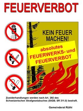 absolutes Feuerwerks- und Feuerverbot